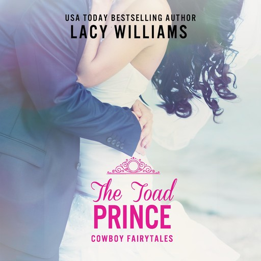 The Toad Prince, Lacy Williams
