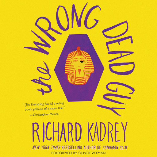 The Wrong Dead Guy, Richard Kadrey