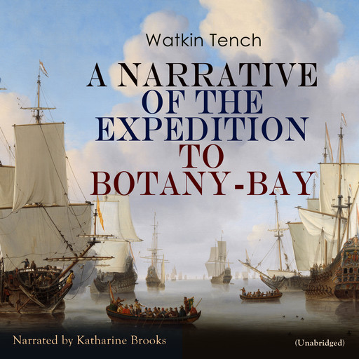 A Narrative of the Expedition to Botany-Bay, Watkin Tench