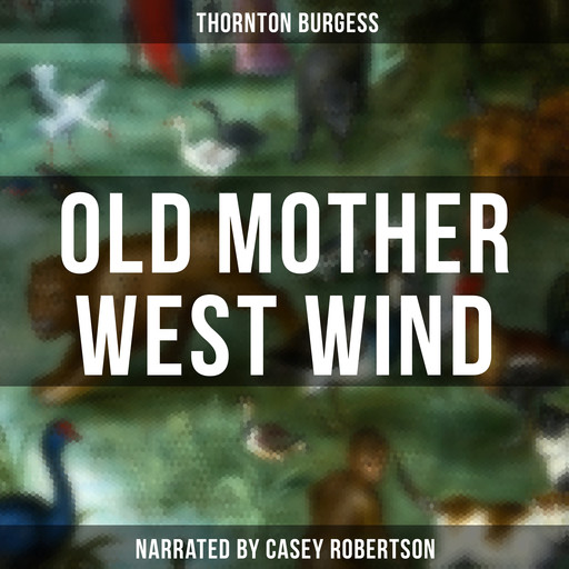 Old Mother West Wind, Thornton Burgess