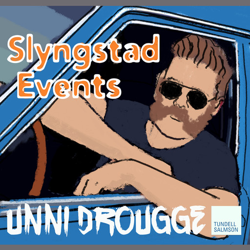 Slyngstad Events, Unni Drougge