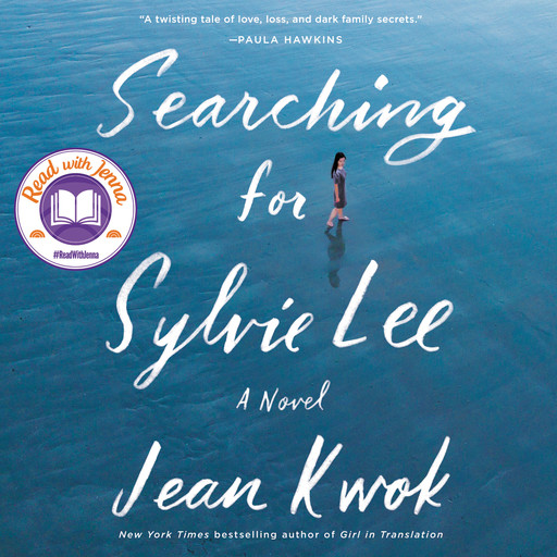 Searching for Sylvie Lee, Jean Kwok