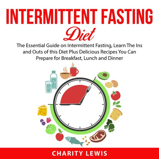 Intermittent Fasting Diet, Charity Lewis