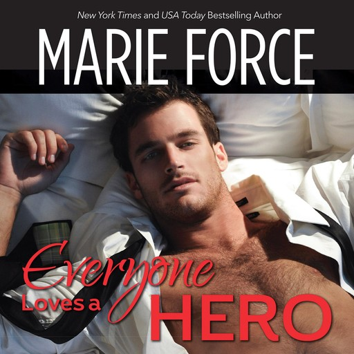Everyone Loves a Hero, Marie Force