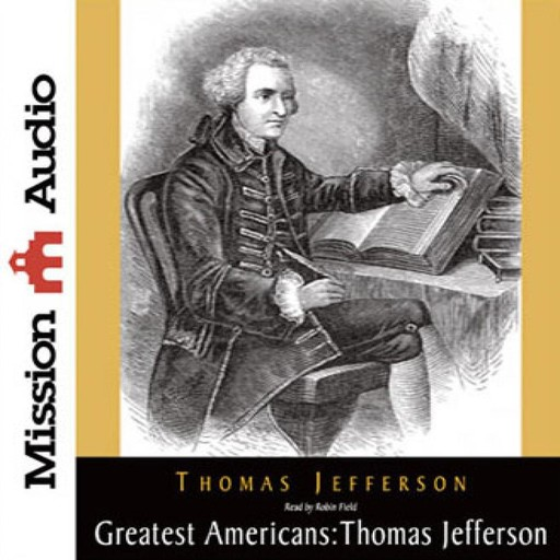 Greatest Americans: Thomas Jefferson, Thomas Jefferson