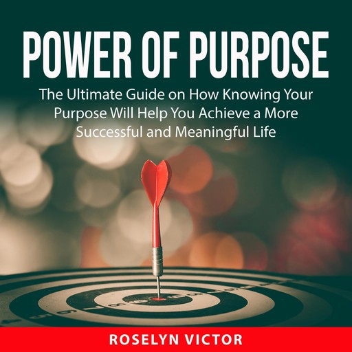Power of Purpose, Roselyn Victor