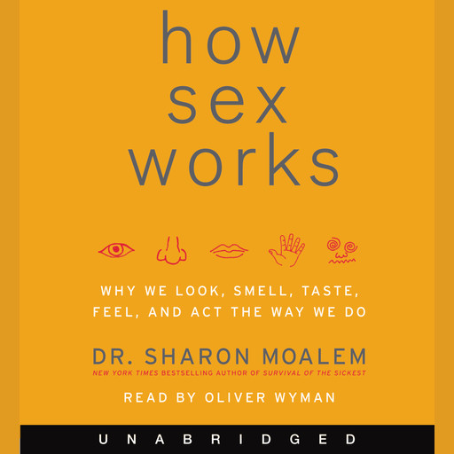 How Sex Works, Sharon Moalem