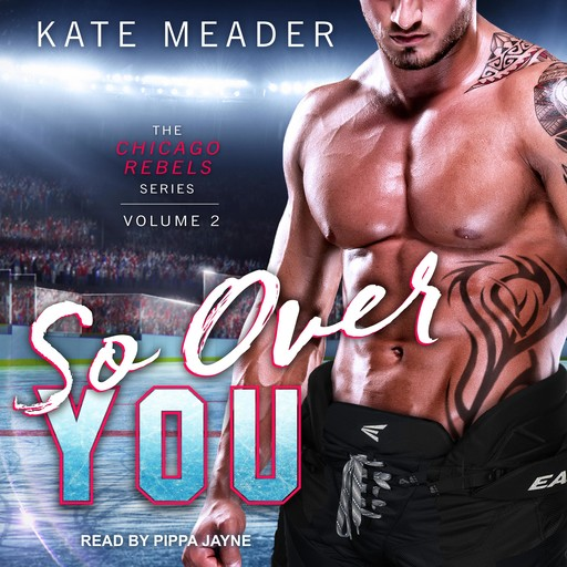 So Over You, Kate Meader