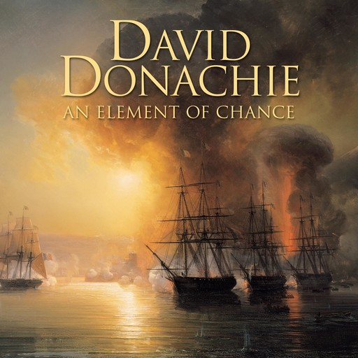 An Element of Chance, David Donachie
