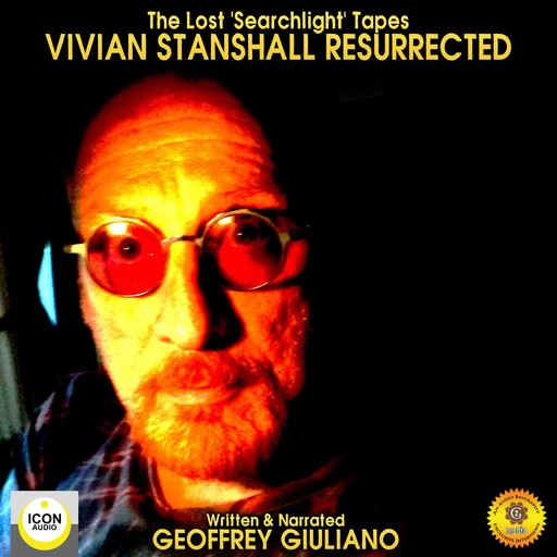 The Lost Searchlight Tapes Vivian Stanshall Resurrected, Geoffrey Giuliano