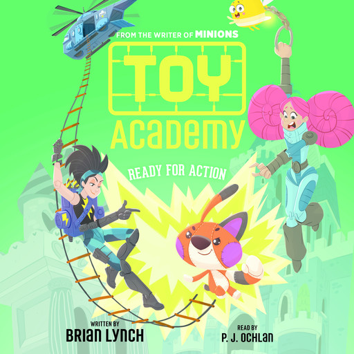 Toy Academy, Book #2: Ready for Action, Brian Lynch