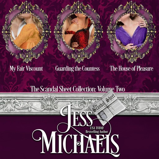 Scandal Sheet Collection, The: Volume 2, Jess Michaels