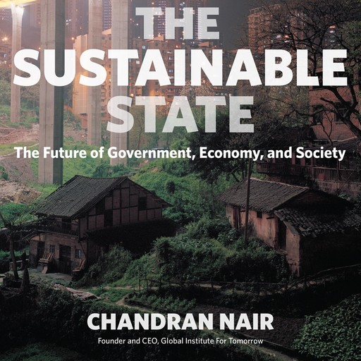 The Sustainable State, Chandran Nair