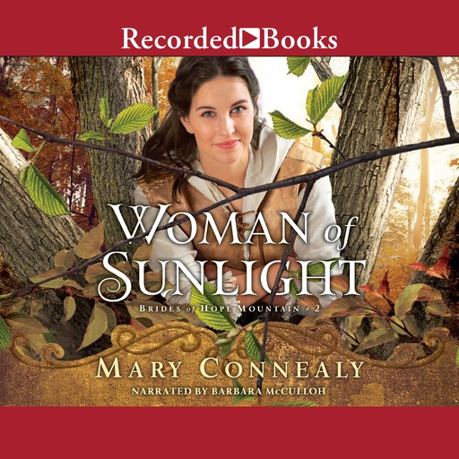 Woman of Sunlight, Mary Connealy