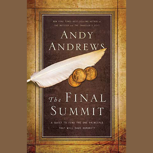 The Final Summit, Andy Andrews