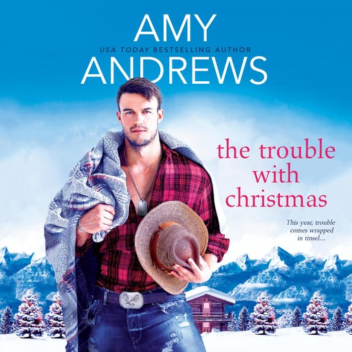 The Trouble with Christmas, Amy Andrews