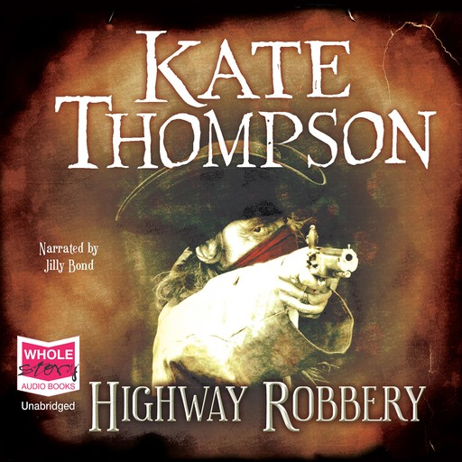 Highway Robbery, Kate Thompson