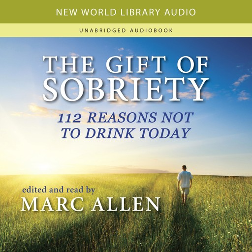 The Gift of Sobriety, Marc Allen