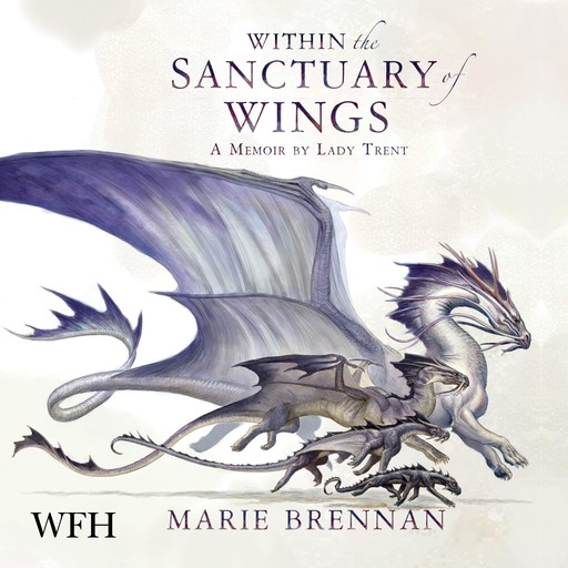 Within the Sanctuary of Wings, Marie Brennan