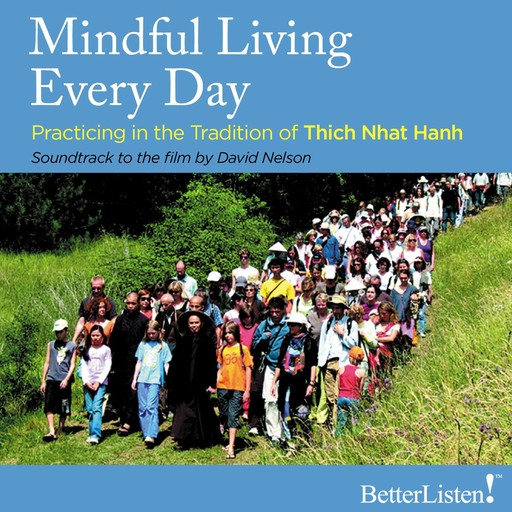 Mindful Living Every Day, Thich Nhat Hanh
