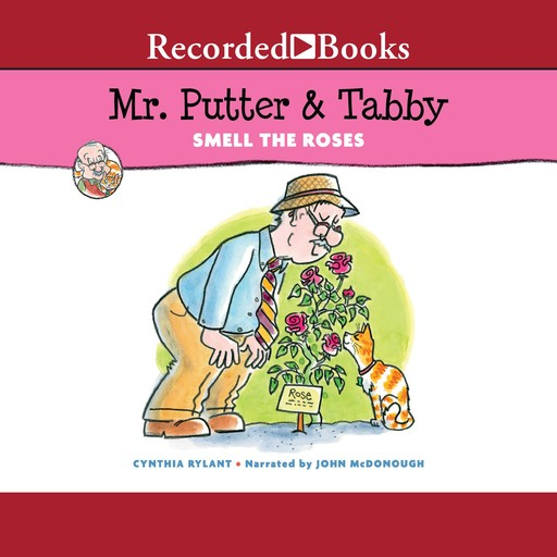 Mr. Putter & Tabby Smell the Roses, Cynthia Rylant