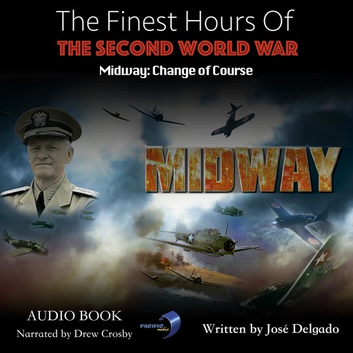 Finest Hours of The Second World War, The: Midway, José Delgado