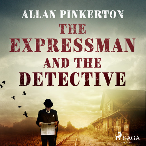 The Expressman and the Detective, Allan Pinkerton