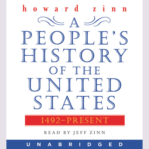 A People's History of the United States, Howard Zinn