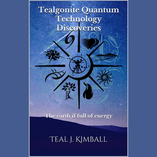 Tealgonite Quantum Technology Discoveries, Teal Kimball