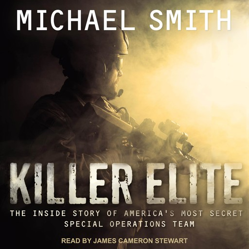 Killer Elite: Completely Revised and Updated, Smith Michael