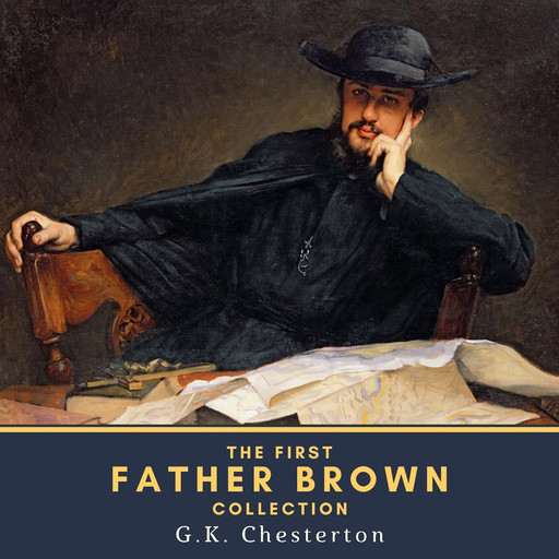 The First Father Brown Collection, Gilbert Keith Chesterton