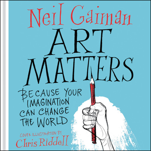 Art Matters, Neil Gaiman, Chris Riddell