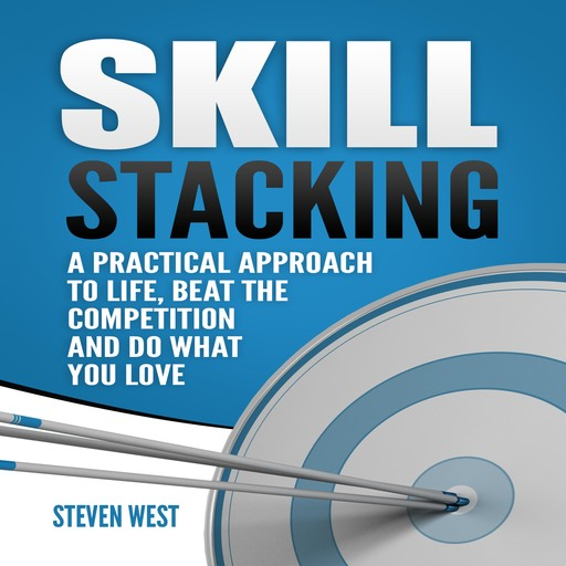 Skill Stacking, Steven West