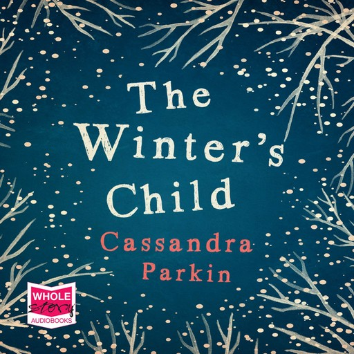 The Winter's Child, Cassandra Parkin