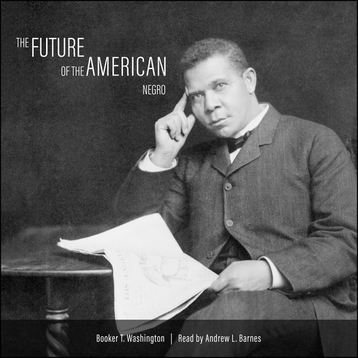 The Future of the American Negro, Booker T.Washington