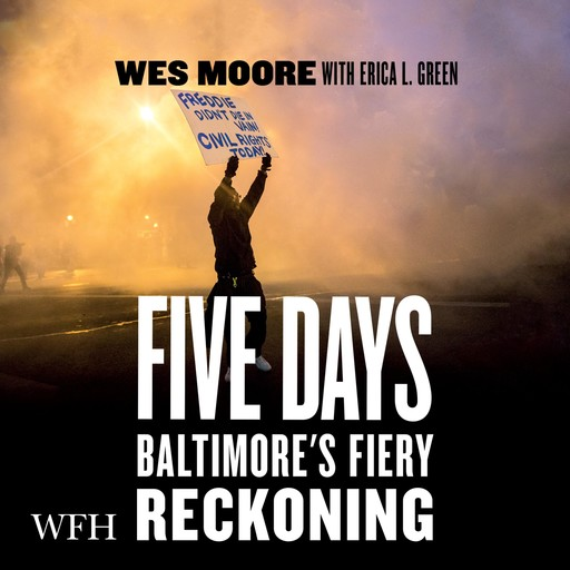 Five Days, Wes Moore