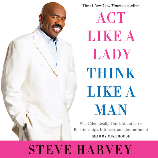 Act Like a Lady, Think Like a Man, Expanded Edition, Steve Harvey