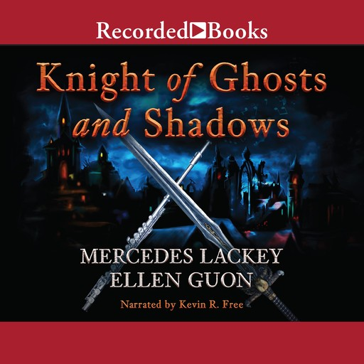Knights of Ghosts and Shadows, Mercedes Lackey, Ellen Guon
