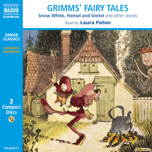 Grimms' Fairy Tales (selections), Brothers Grimm