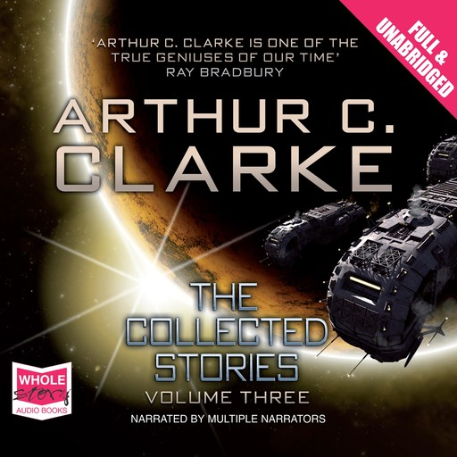The Collected Stories: Volume 3, Arthur Clarke