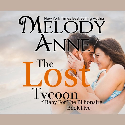 The Lost Tycoon, Melody Anne