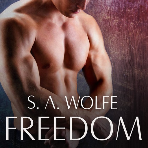Freedom, S.A. Wolfe