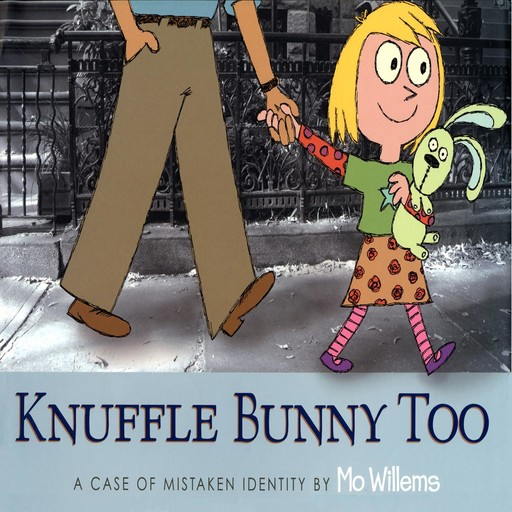 Knuffle Bunny Too, Mo Willems