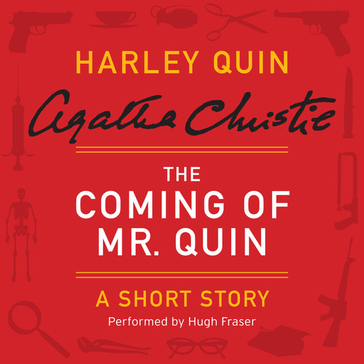 The Coming of Mr. Quin, Agatha Christie