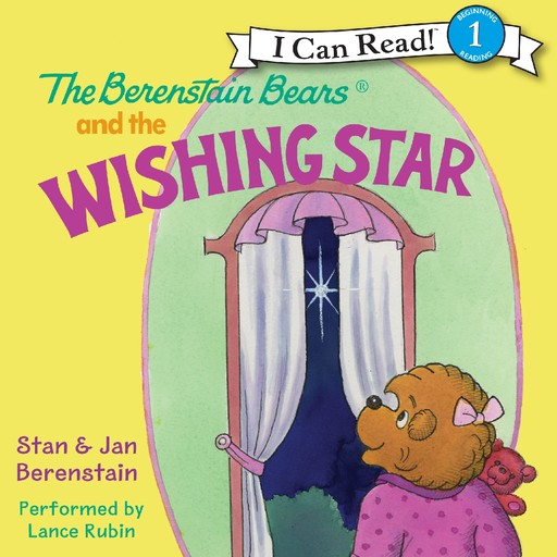 The Berenstain Bears and the Wishing Star, Jan Berenstain, Stan Berenstain