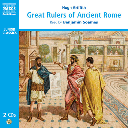 Great Rulers of Ancient Rome (unabridged), Hugh Griffith