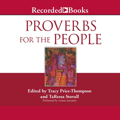 Proverbs for the People, editor, Tracy Price-Thompson, TaRessa Stovall