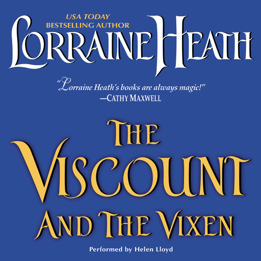 The Viscount and the Vixen, Lorraine Heath