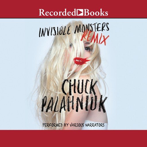Invisible Monsters Remix, Chuck Palahniuk