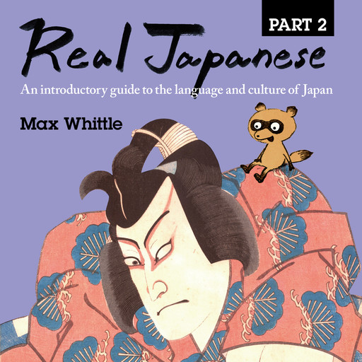 Real Japanese Part 2, Max Whittle